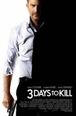Три дня на убийство3 Days To Kill постер