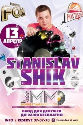DJ Stanislav Shik постер