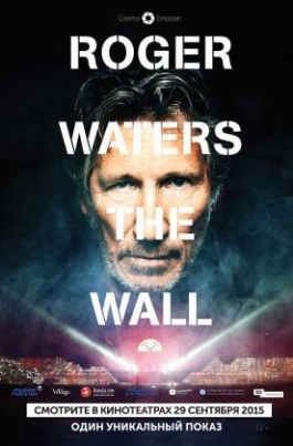 Roger Waters the Wall. LIVERoger Waters the Wall постер