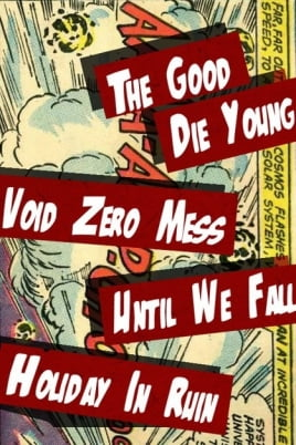 Void Zero Mess///Until We Fall///Holiday In Ruin постер